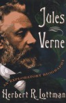Jules Verne: An Exploratory Biography - Herbert R. Lottman