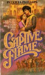 Captive flame - Patricia Phillips