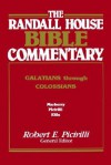 The Randall House Bible Commentary: Galatians Through Colossians - Thomas Marberry, Harrold D. Harrison