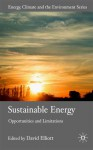 Sustainable Energy: Opportunities and Limitations - David Elliott