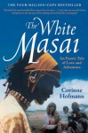 The White Masai - Corinne Hofmann, Peter Millar