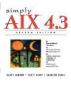 Simply AIX 4.3 - Casey Cannon, Carolyn Jones, Scott Trent