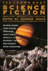 The Year's Best Science Fiction: Twelfth Annual Collection - Gardner R. Dozois, Walter Jon Williams, Mary Rosenblum, Stephen Baxter
