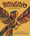 Papagayo: The Mischief Maker - Gerald McDermott