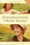 Sensibilidade e Bom Senso - Jane Austen