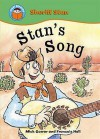 Stan's Song. Written by Mick Gowar - Mick Gowar