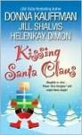 Kissing Santa Claus (Men of Hawaii #3) - Donna Kauffman, HelenKay Dimon