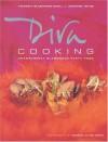 Diva Cooking: Unashamedly Glamorous Party Food - Victoria Blashford-Snell, Jennifer Joyce