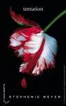Tentation (Twilight, T2) - Stephenie Meyer