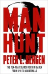 Manhunt: The Ten-Year Search for Bin Laden from 9/11 to Abbottabad - Peter L. Bergen