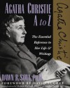 Agatha Christie A to Z: The Essential Reference to Her Life and Writings - David Suchet, Dawn B. Sova, Mathew Prichard, Agatha Christie