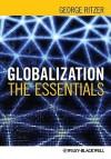 Globalization: The Essentials - George Ritzer