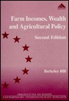 Farm Incomes, Wealth, and Agricultural Policy - Berkeley Hill