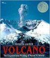 Volcano: The Eruption and Healing of Mount St. Helens - Patricia Lauber