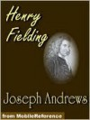 The History of the Adventures of Joseph Andrews and his Friend, Mr. Abraham Abrams - Henry Fielding