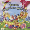 The Muppets: Easter Eggstravaganza! - Martha T. Ottersley, Amy Mebberson
