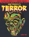 Bob Powell's Terror: The Chilling Archives of Horror Comics Volume 2 - Bob Powell, Craig Yoe