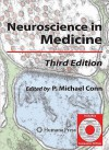 Neuroscience in Medicine [With CDROM] - P. Michael Conn