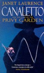 Canaletto and the Case of the Privy Garden - Janet Laurence