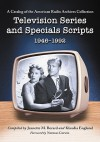 Television Series and Specials Scripts, 1946-1992: A Catalog of the American Radio Archives Collection - Norman Corwin, Klaudia Englund