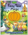 Fairy Tale Magic: Pull the Tabs! Change the Pictures! - Running Press, Graham Percy