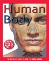 Human Body: The Ultimate Guide to How the Body Works - John Farndon