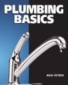 Plumbing Basics - Rick Peters