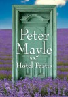 Hotel Pastis - Peter Mayle, Zofia Zinserling
