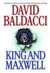 King and Maxwell (Sean King & Michelle Maxwell #6) - David Baldacci