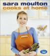 Sara Moulton Cooks at Home - Sara Moulton