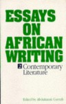 Essays in African Writing, II: A Re-Evaluation - Abdulrazak Gurnah