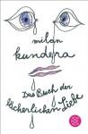 Das Buch der lächerlichen Liebe - Milan Kundera