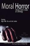Moral Horror - Solomohn Ennis, Jason Hughes, Elise Hammersburg