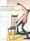 American Icons: From Madison to Manhattan, the Art of Benny Andrews, 1948-1997 - J. Richard Gruber, Benny Andrews