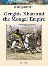 Genghis Khan And The Mongol Empire (World History) - Don Nardo