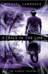 A Crack in the Line - Michael Lawrence