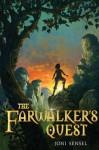 The Farwalker's Quest - Joni Sensel