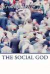 The Social God - Kenneth Leech