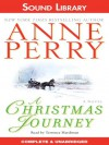 A Christmas Journey (Christmas Story Series, # 1) - Anne Perry, Terrence Hardiman