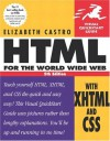 HTML for the World Wide Web with XHTML and CSS (Visual QuickStart Guide) - Elizabeth Castro