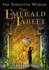The Emerald Tablet (The Forgotten Worlds #1) - P.J. Hoover
