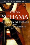 The Wars of the British, 1603-1776 - Simon Schama, Timothy West