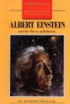 Albert Einstein and the Theory of Relativity (Solutions) - Robert Cwiklik