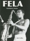Fela: Kalakuta Notes - John Collins