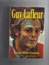 Guy Lafleur, L'ombre Et La Lumière - Georges-Hébert Germain