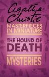 The Hound of Death: An Agatha Christie Short Story - Agatha Christie