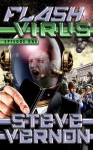 Flash Virus Episode One - Steve Vernon, Keith Draws