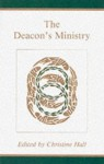 Deacon's Ministry - Christine Hall