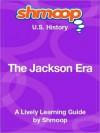 The Jackson Era: Shmoop US History Guide - Shmoop