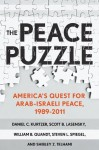 The Peace Puzzle: America's quest for Arab-Israeli peace - Daniel C. Kurtzer, Scott B. Lasensky, William B. Quandt, Steven L. Spiegel, Shibley Telhami